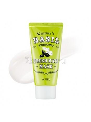 A'pieu Fresh Mate Basil Mask (Hydrating) Экстра увлажняющая и освежающая ночная маска.