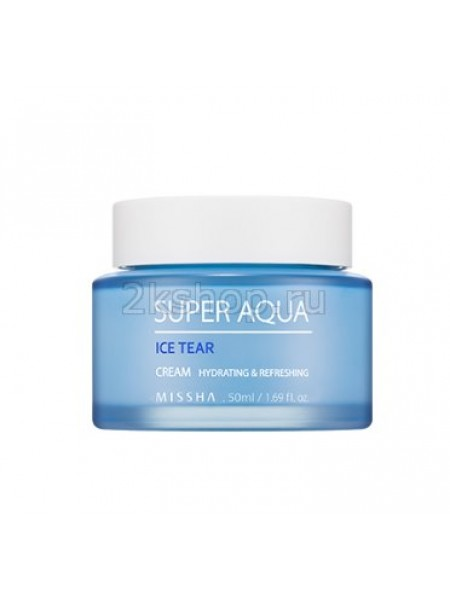 Missha Super Aqua Ice Tear Cream  Крем для лица увлажняющий
